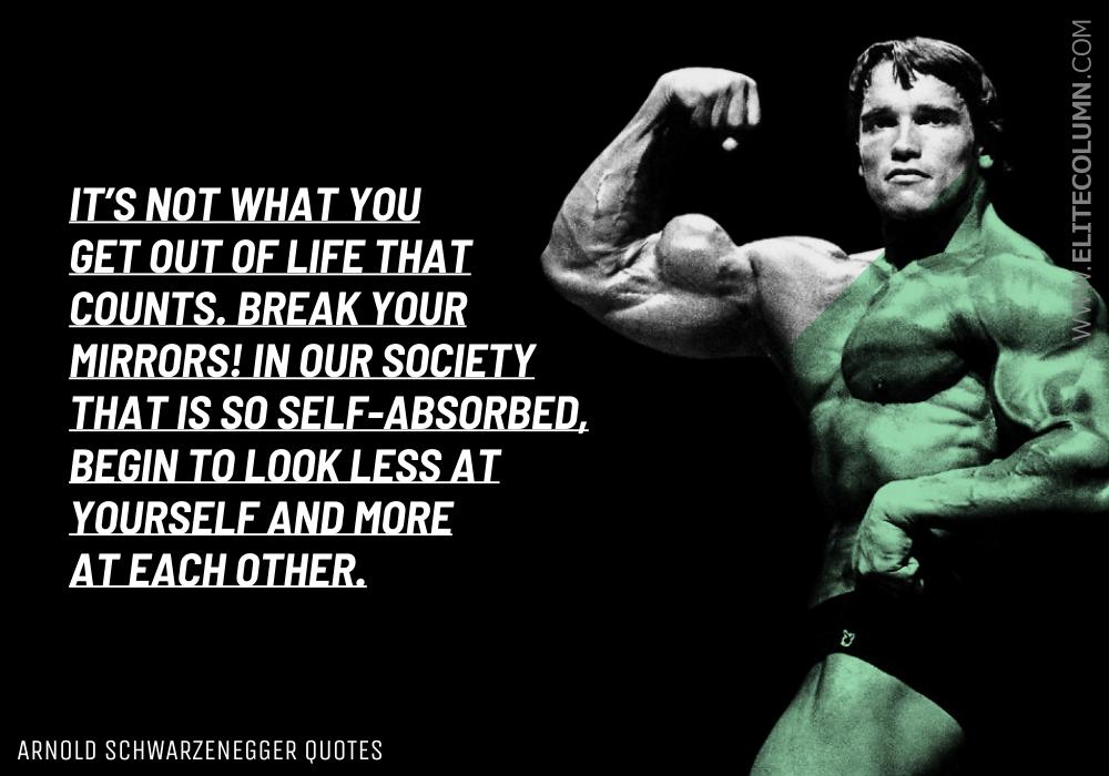 Arnold Schwarzenegger Quotes (11)
