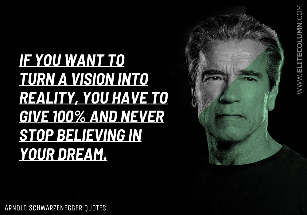 Arnold Schwarzenegger Quotes (12)