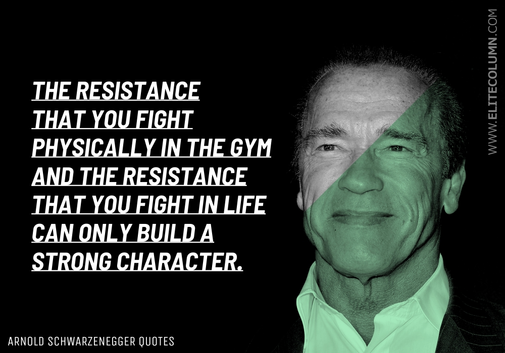 Arnold Schwarzenegger Quotes (6)