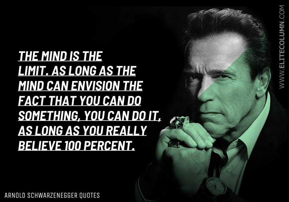 Arnold Schwarzenegger Quotes (8)