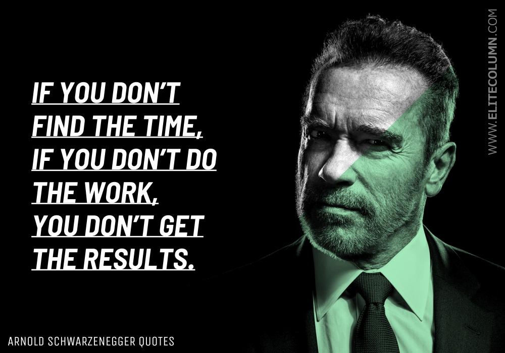 Arnold Schwarzenegger Quotes (9)