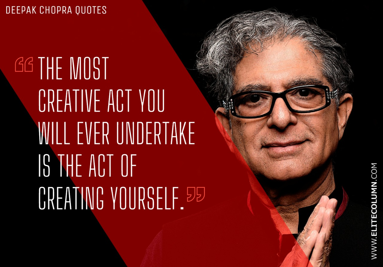 Deepak Chopra Quotes (1)