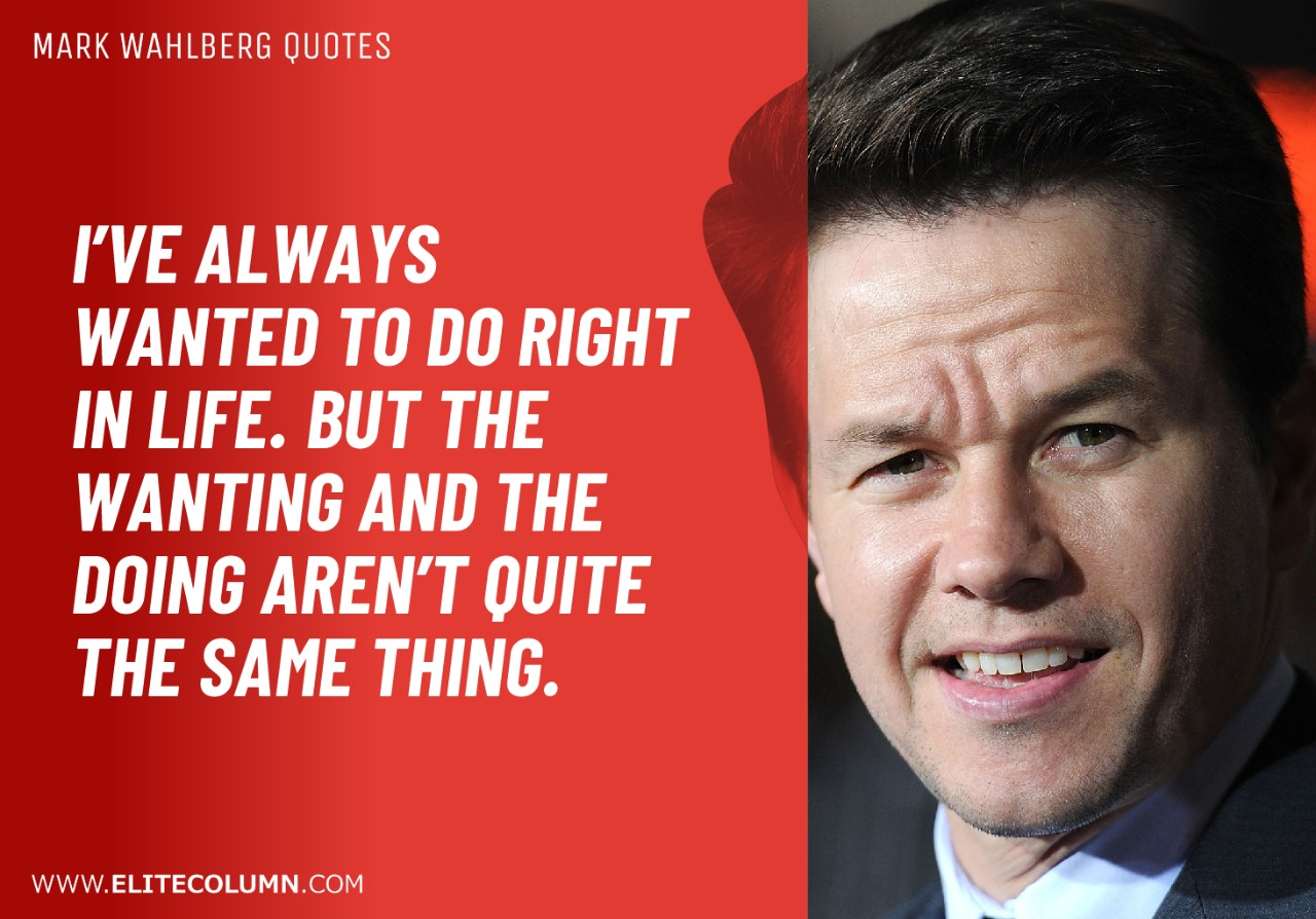 Mark Wahlberg Quotes (1)