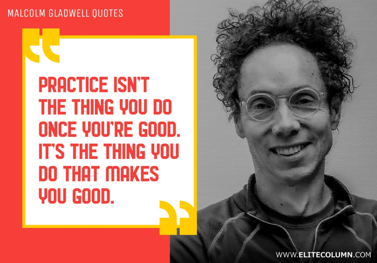 Malcolm Gladwell Quotes (1)