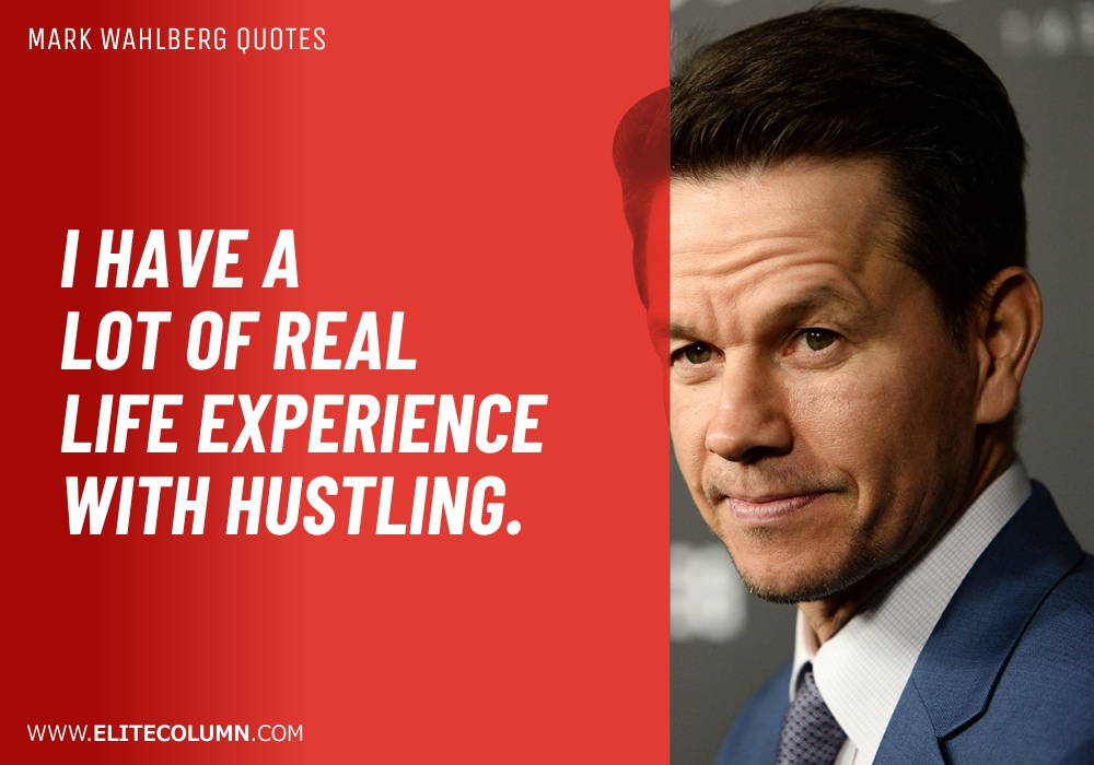 Mark Wahlberg Quotes (5)