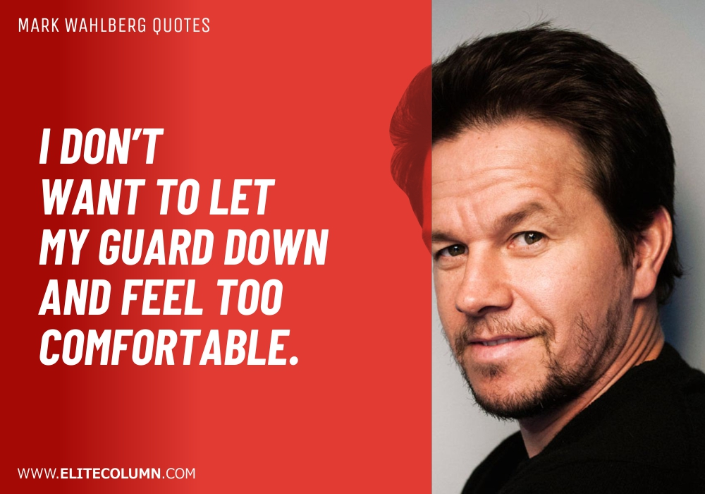 Mark Wahlberg Quotes (8)