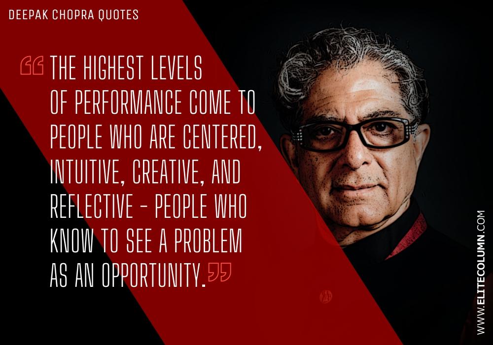Deepak Chopra Quotes (9)