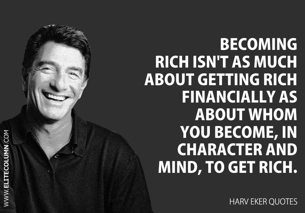 Harv Eker Quotes (10)