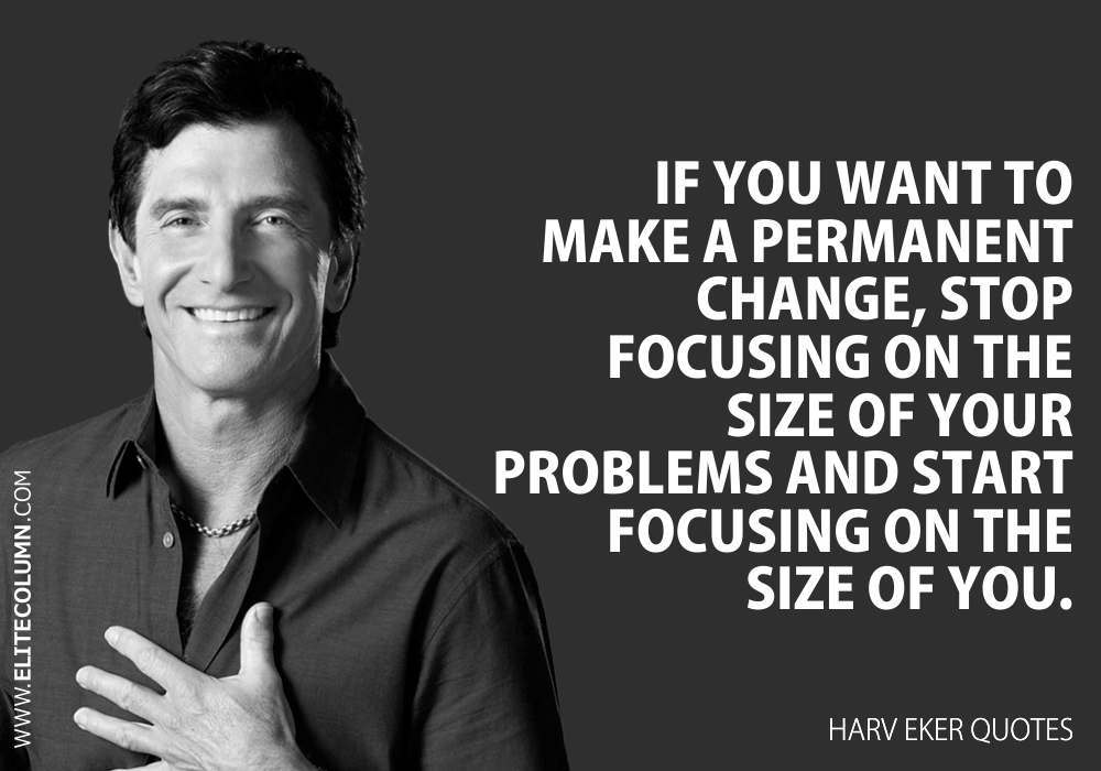 Harv Eker Quotes (2)