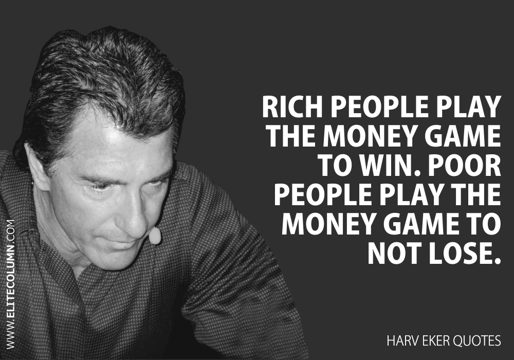 Harv Eker Quotes (3)