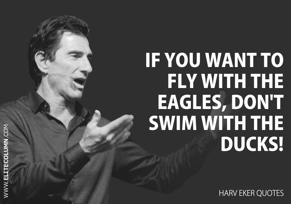 Harv Eker Quotes (6)