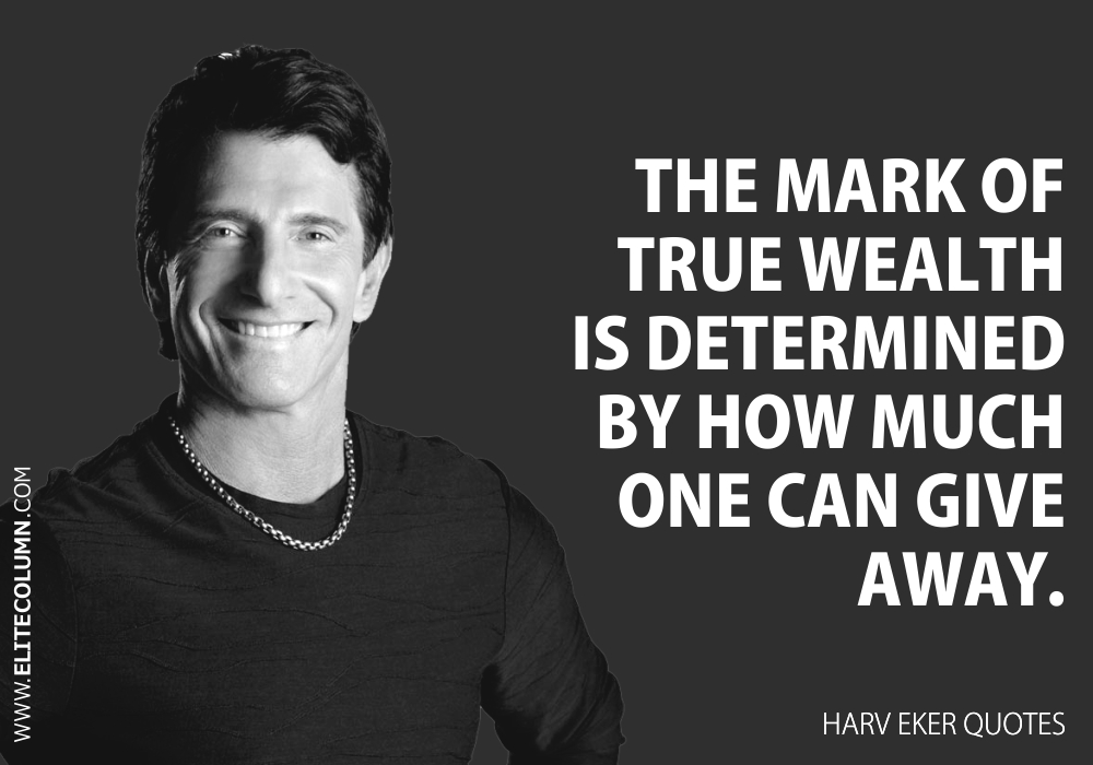Harv Eker Quotes (9)