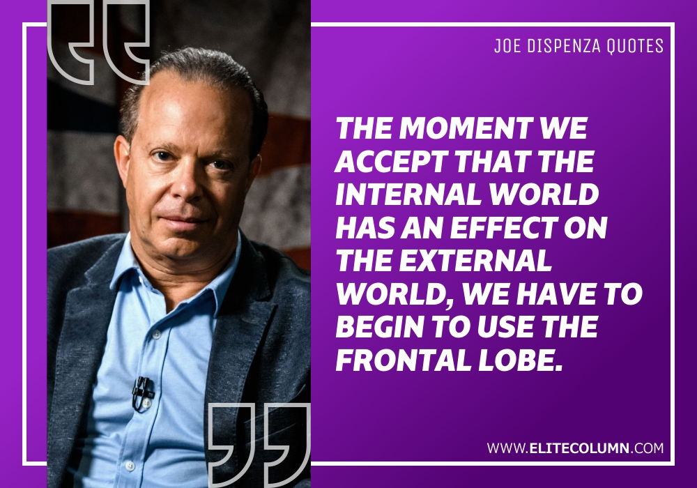 Joe Dispenza Quotes (11)