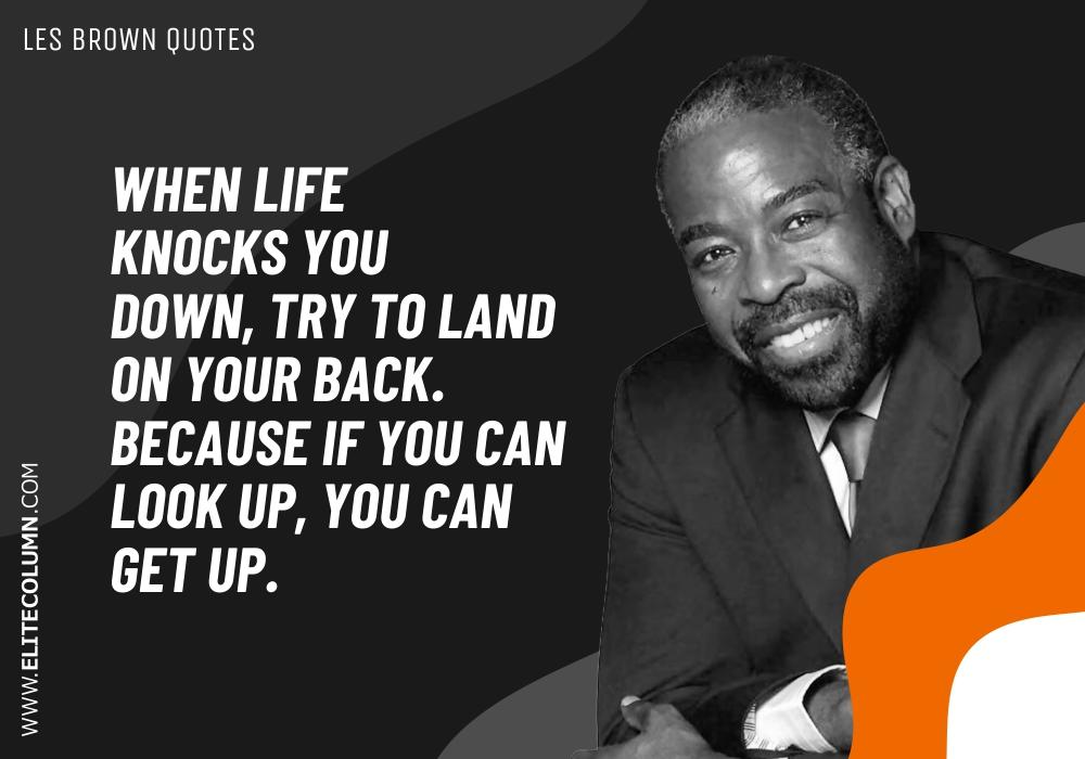 Les Brown Quotes (8)