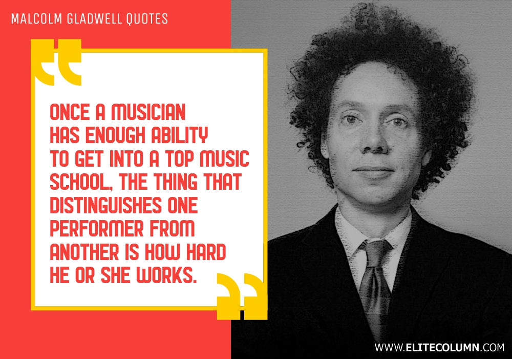 Malcolm Gladwell Quotes (10)