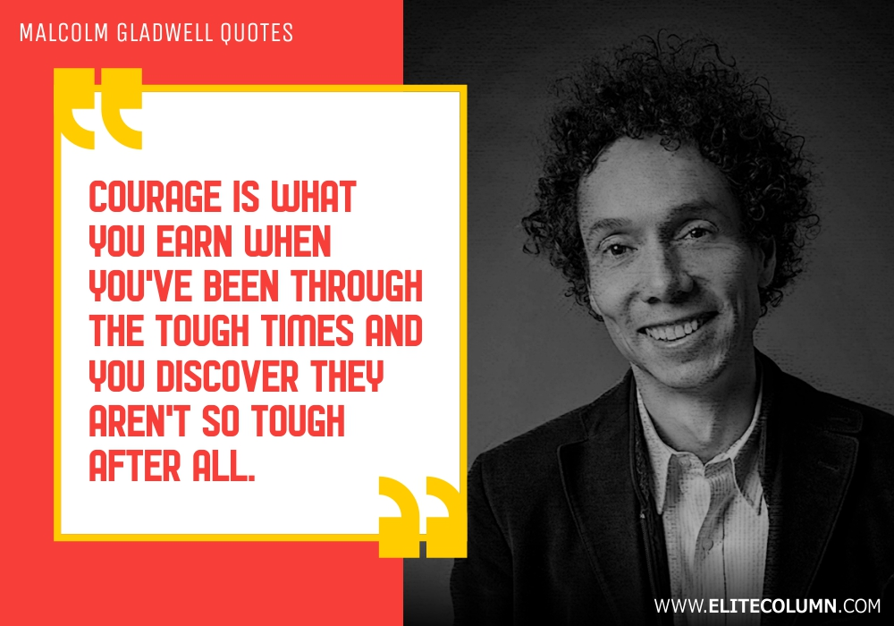 Malcolm Gladwell Quotes (12)