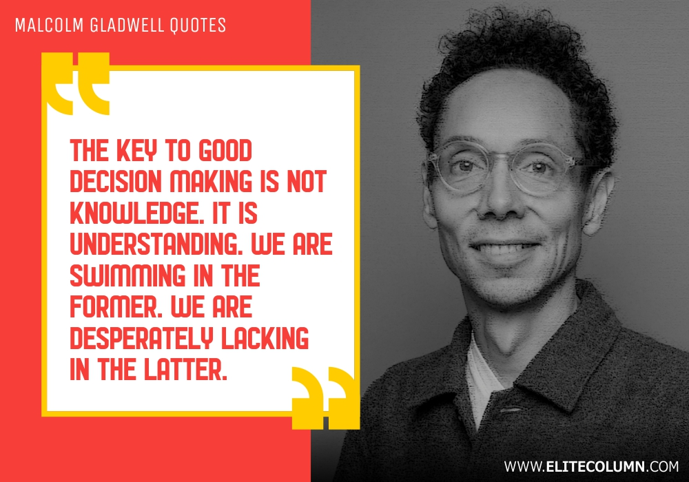 Malcolm Gladwell Quotes (2)