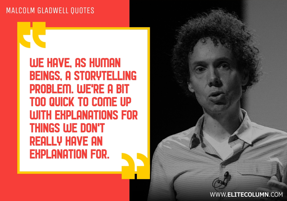 Malcolm Gladwell Quotes (3)