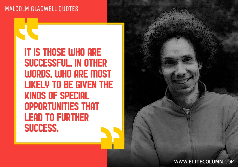 Malcolm Gladwell Quotes (5)
