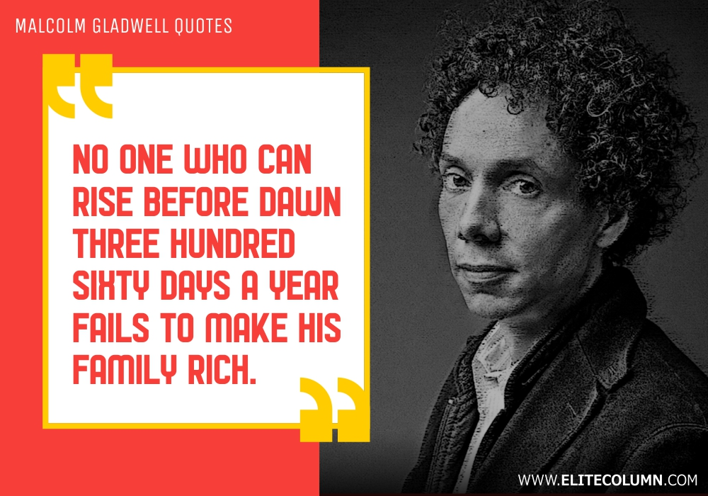 Malcolm Gladwell Quotes (7)