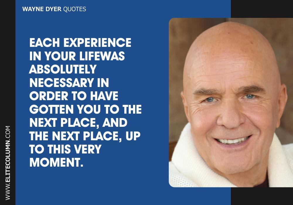 Wayne Dyer Quotes (11)