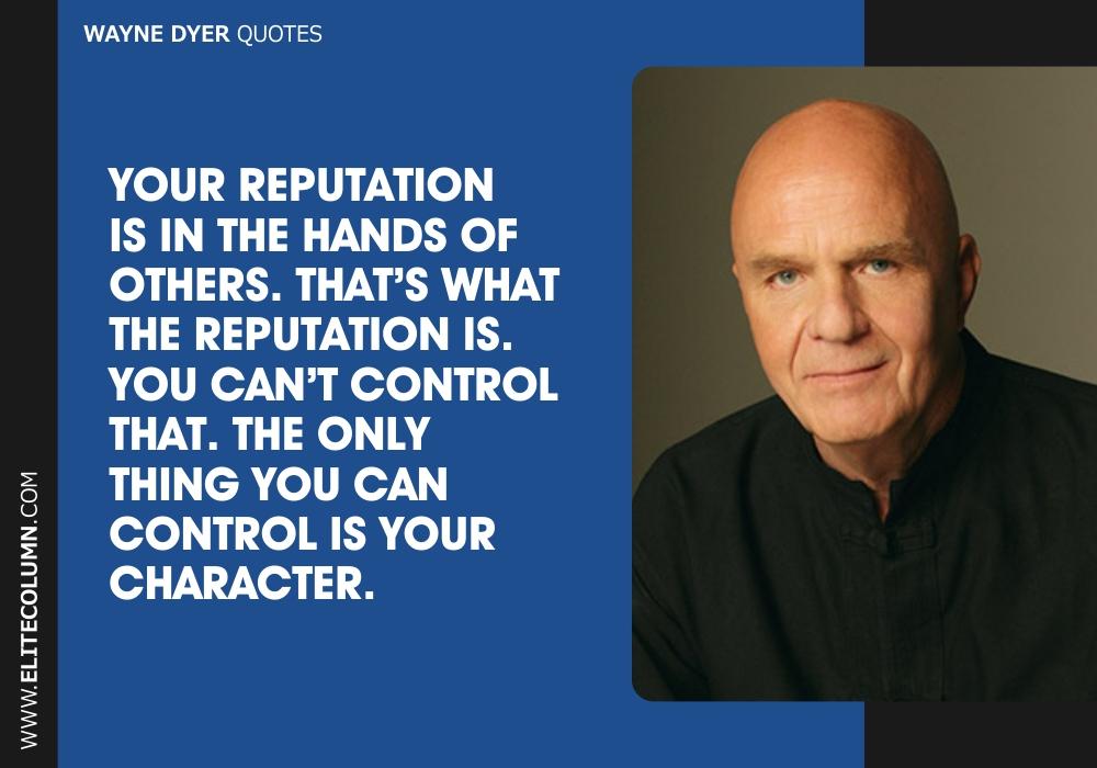 Wayne Dyer Quotes (3)