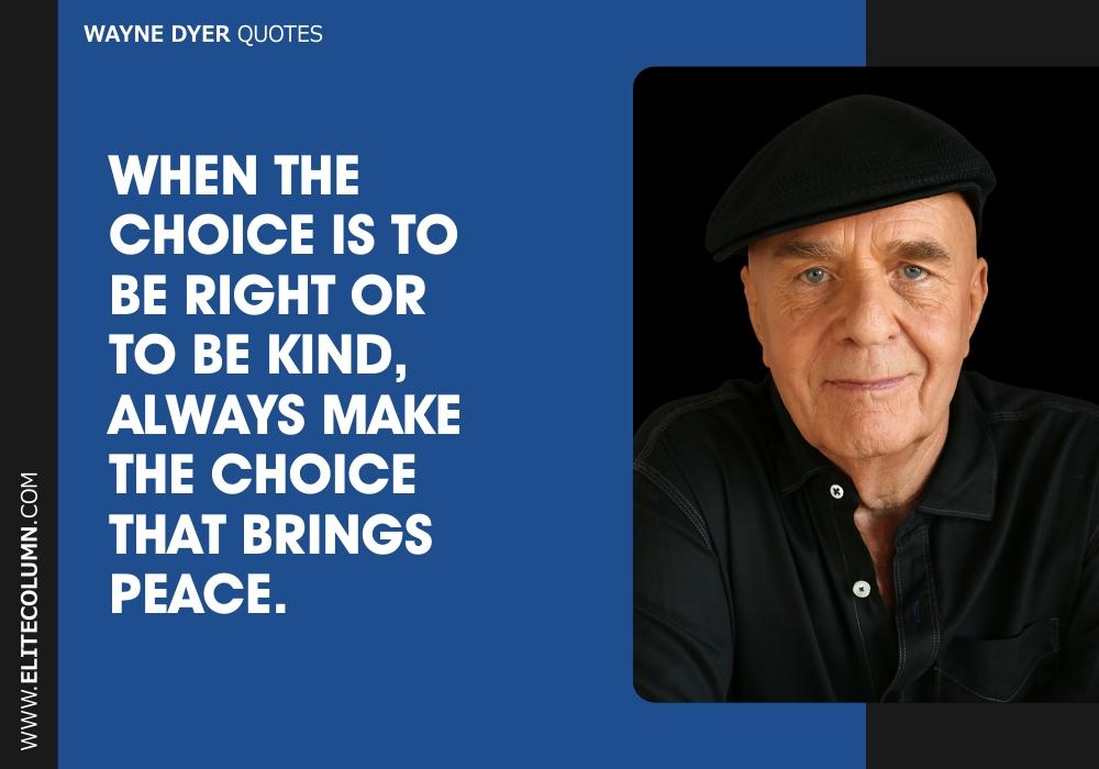Wayne Dyer Quotes (5)