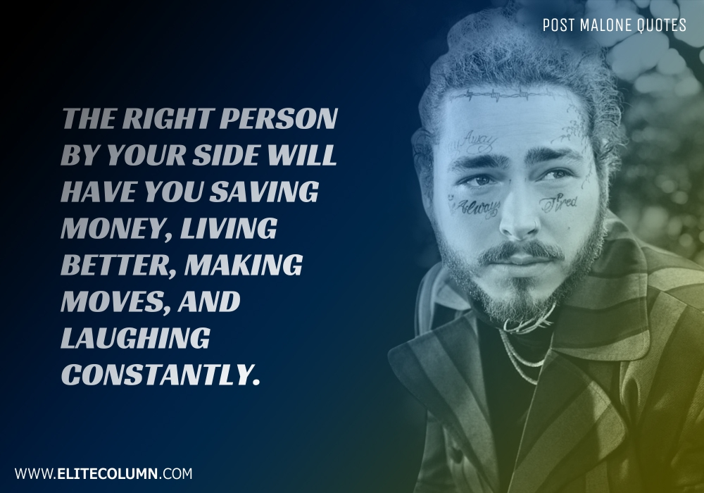 Post Malone Quotes (3)