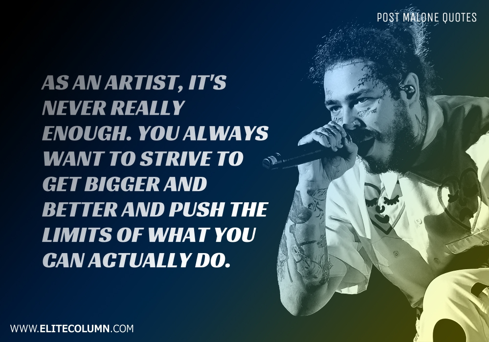Post Malone Quotes (4)