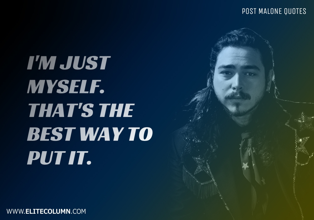 Post Malone Quotes (6)
