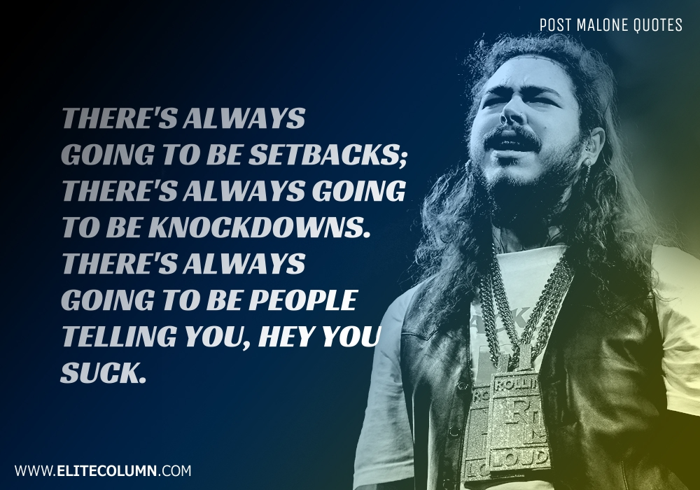 Post Malone Quotes (9)