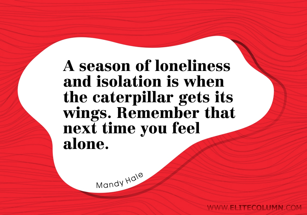 Loneliness Quotes (6)