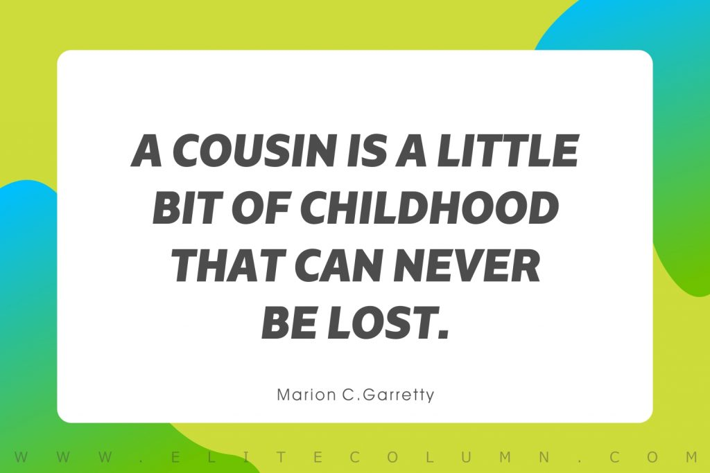 Cousin Quotes (4)