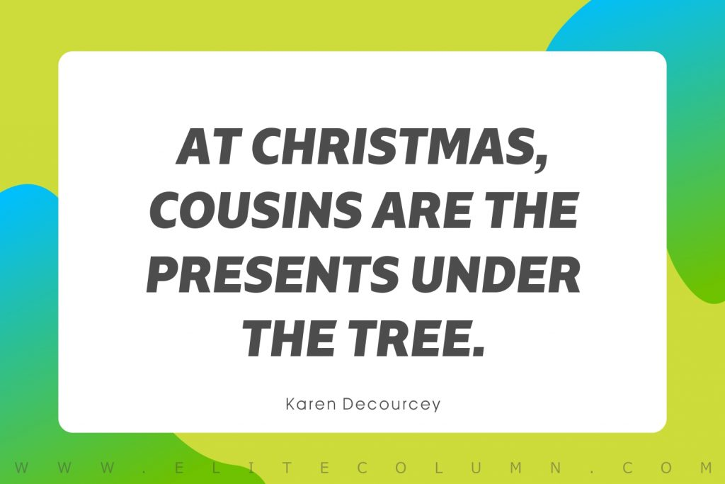 Cousin Quotes (7)