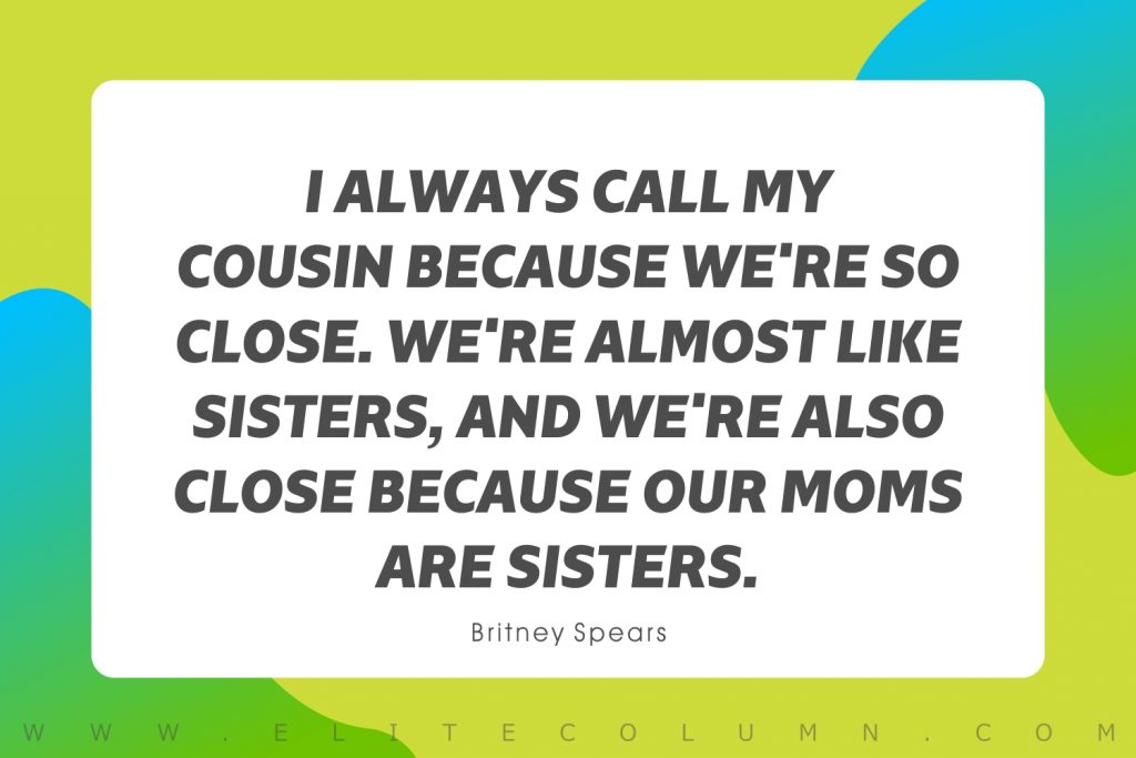 Cousin Quotes (9)