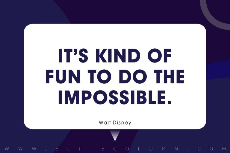 70 Walt Disney Quotes That Will Motivate You