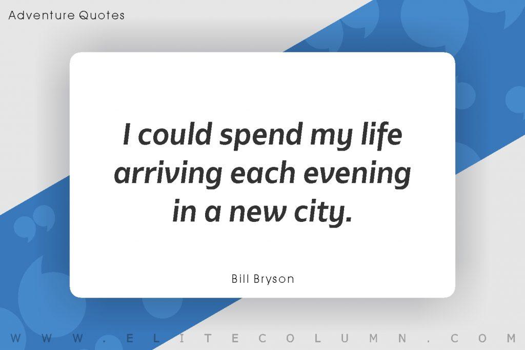 Adventure Quotes (7)