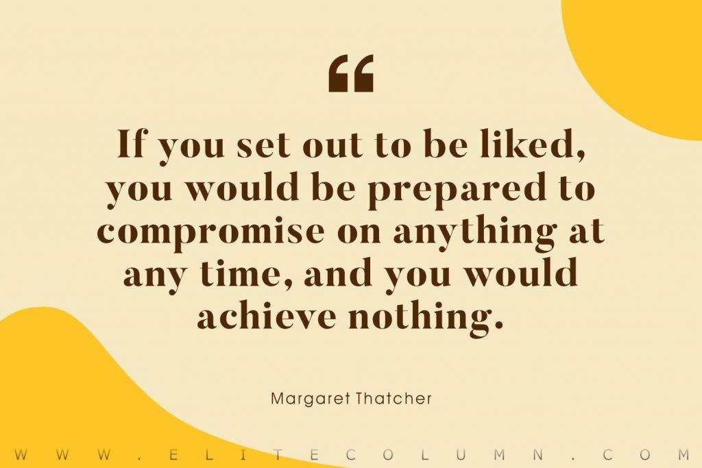 Margaret Thatcher Quotes (5)