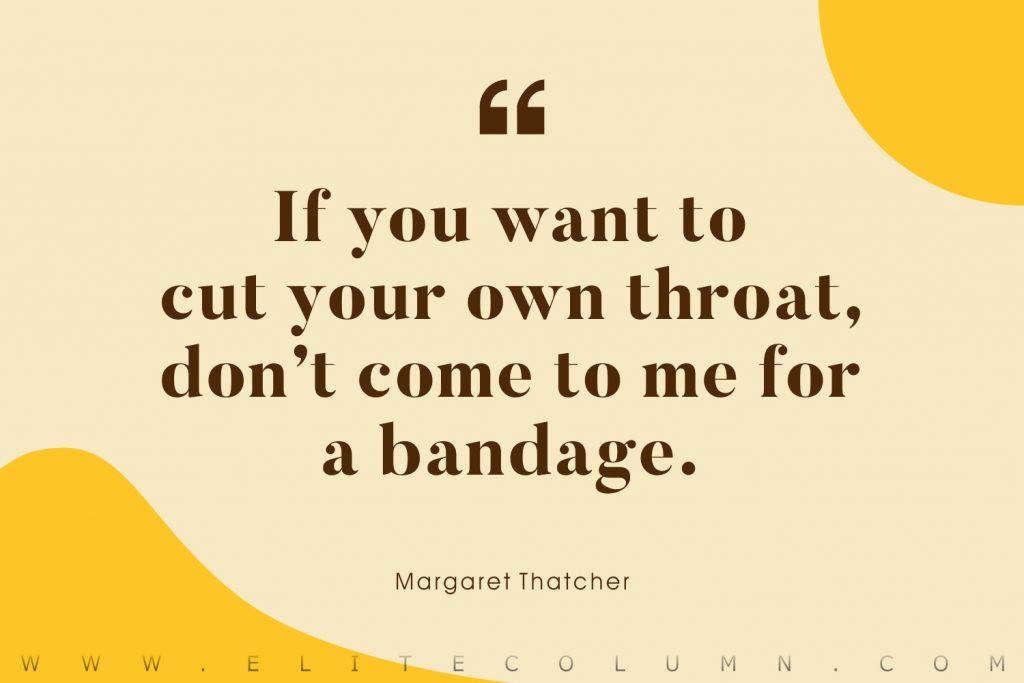 Margaret Thatcher Quotes (8)