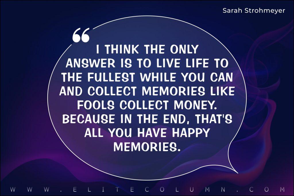 Memories Quotes (6)