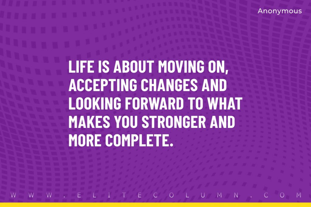 Moving Forward Quotes (6)