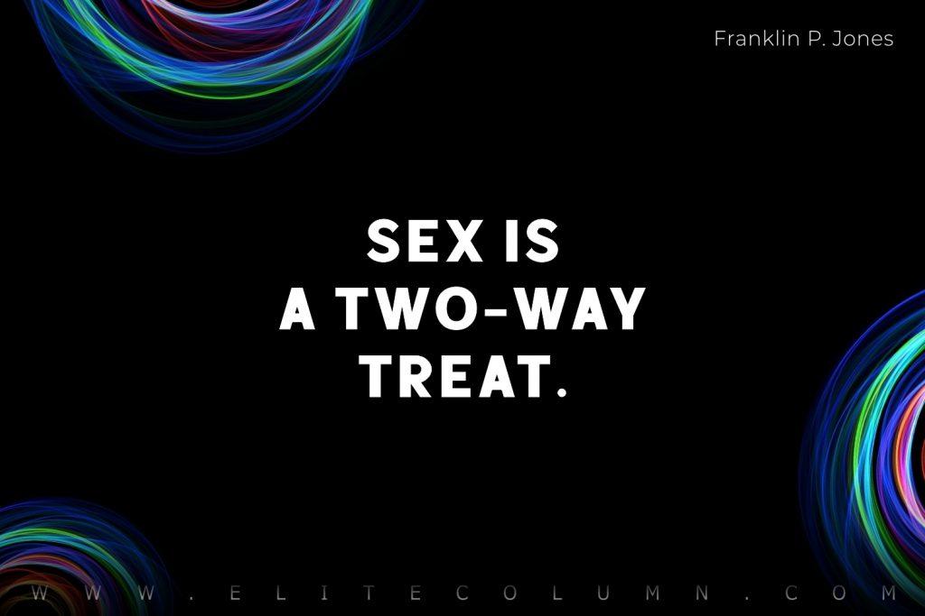 Sex Quotes (9)